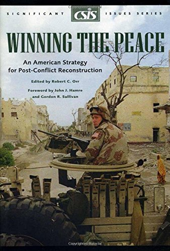 26: Delightful the Peace: An American Strategy for Post-Conflict Reconstruction (Csis Significant Issues Series)