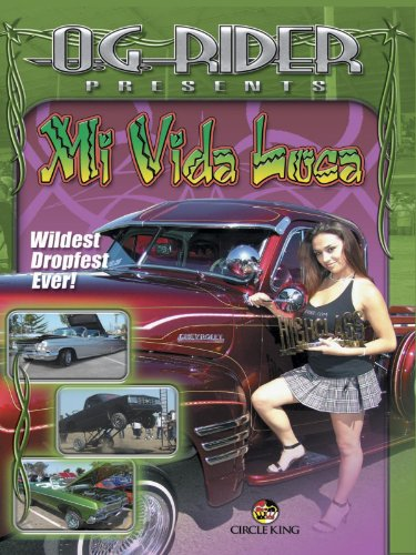 Street Style Film - O.G. Rider Mi Vida Loca - Uncensored (Latina's Gone Wild)