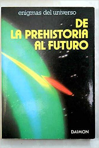 De la prehistoria al futuro: Amazon.es: V.S. Palau Mas: Libros