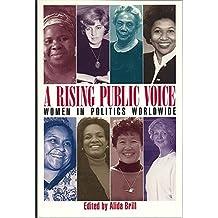 A Rising Public Voice: Women in Politics Worldwide