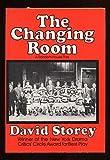 The Changing Room, David Storey, 0394487648