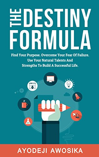 amazon com the destiny formula find your purpose overcome your