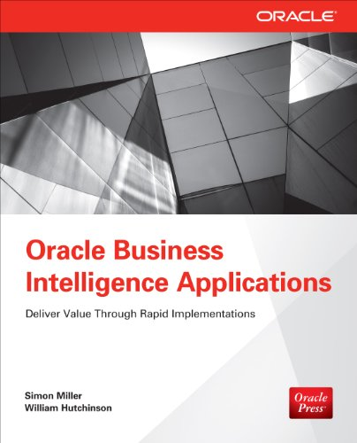 Download Oracle Business Intelligence Applications: Deliver Value Through Rapid Implementations Pdf