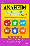 Anaheim Shopping Guide 2018: Best Rated Stores in Anaheim, California - Stores Recommended for Visitors, (Shopping Guide 2018)
