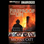 Fireproof Your Life: Building a Faith That Survives the Flames | Michael Catt
