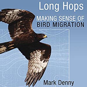 Long Hops: Making Sense of Bird Migration Audiobook