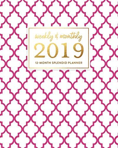 European Trellis - Weekly & Monthly 2019 12-Month Splendid Planner: Bright Fuchsia Purple Pink French Quatrefoil Dated Agenda Book, January - December 2019