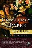 A Conspiracy of Paper: A Novel (Ballantine Reader's Circle)