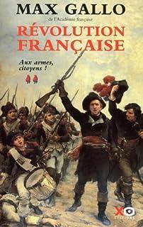 Révolution française : [2] :  Aux armes, citoyens ! (1793-1799), Gallo, Max