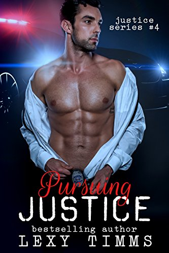 Pursuing Justice: Detective Suspence Thriller Crime Action Romance (Justice  Series Book 4)
