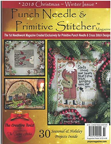 (Punch Needle & Primitive Stitcher Magazine 2018 Christmas)