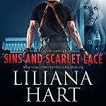 Sins and Scarlet Lace: A MacKenzie Family Novel    Liliana Hart