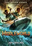 Middleworld, Jon Voelkel and Pamela Voelkel, 1606840932