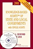 Local Government and Single Audits (2008), Crawford, Michael A. and Loyd, D. Scot, 0808091891
