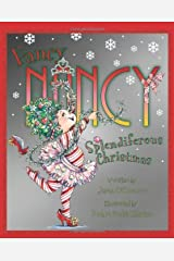 Fancy Nancy: Splendiferous Christmas Kindle Edition