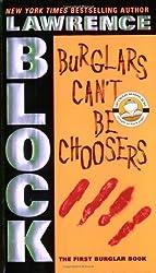 Burglars Can't Be Choosers (Bernie Rhodenbarr Series Book 1)