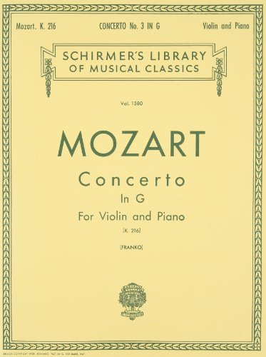 Concerto No. 3 in G: For Violin and Piano, K.216 (Schirmer's Library of Musical Classics)(Vol. 1580)