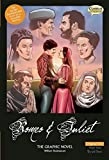 Romeo and Juliet The Graphic Novel: Original Text