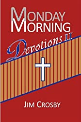 Monday Morning Devotions II