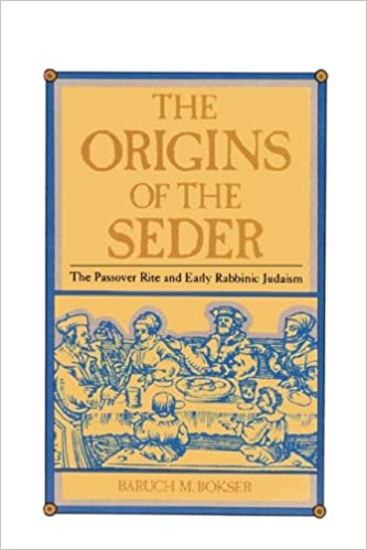 Book The Origins of the Seder: The Passover Rite and Early Rabbinic Judaism