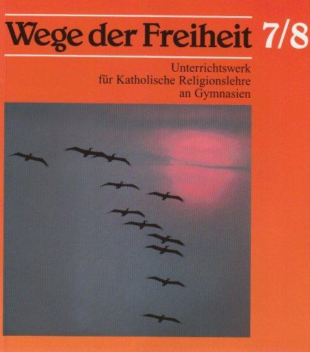 Wege der Freiheit, Klasse 7/8