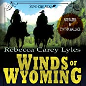 Winds of Wyoming | Rebecca Carey Lyles