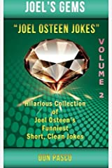 Joel Osteen Jokes Volume 2: Another Hillarious Collection of Joel Osteen's Funniest Short, Clean Jokes Paperback