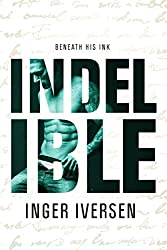 Indelible: Beneath His Ink (Teal and Trent Book 2)