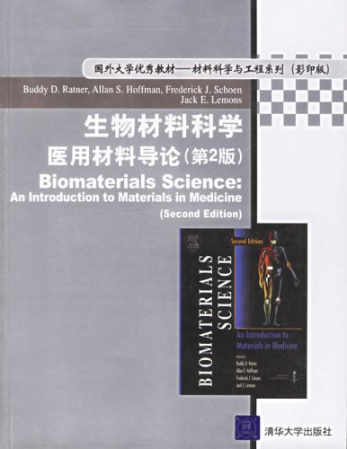 Biomaterials Science 2E: An Introduction to Materials in Medicine by Buddy D. Ratner , Allan S. Hoffman , Frederick J. Schoen , Jack E. Lemons B01_0015