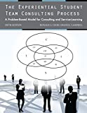 The Experiential Student Team Consulting Process: A Problem-Based Model for Consulting and Service-Learning