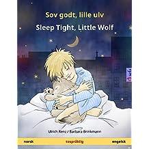 Sov godt, lille ulv – Sleep Tight, Little Wolf (norsk – engelsk). Tospråklig barnebok, fra 2-4 år (Sefa bildebøker på to språk) (Norwegian Edition)