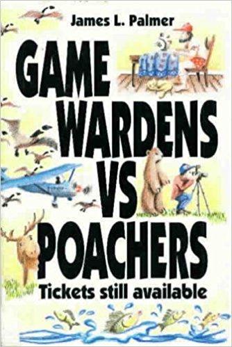 Game Wardens Vs Poachers: Tickets Still Available
