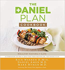 The Daniel Plan Cookbook: Healthy Eating for Life: Warren, Rick