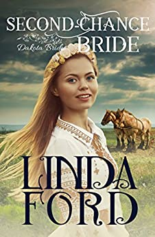 Second-Chance Bride (Dakota Brides Book 3) by [Ford, Linda]