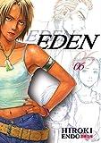Eden: It's An Endless World!, Vol. 6