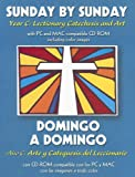 img - for Sunday by Sunday/Domingo a Domingo: Year C: Lectionary Catechesis and Art/Ano C: Arte y Categuesis del Leccionario (English and Spanish Edition) book / textbook / text book