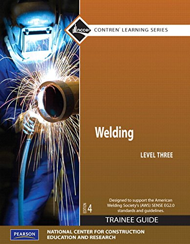 Welding Level 3 Trainee Guide, Paperback, plus NCCERconnect with eText (4th Edition)