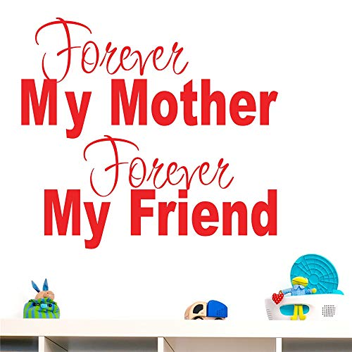 cinauc Wall Stickers Art Decor Decals Forever My Mother Forever My Friend for mom's Room -