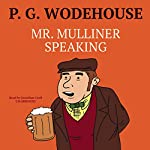 Mr. Mulliner Speaking | P. G. Wodehouse
