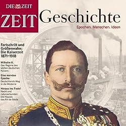 Das deutsche Kaiserreich (ZEIT Geschichte)