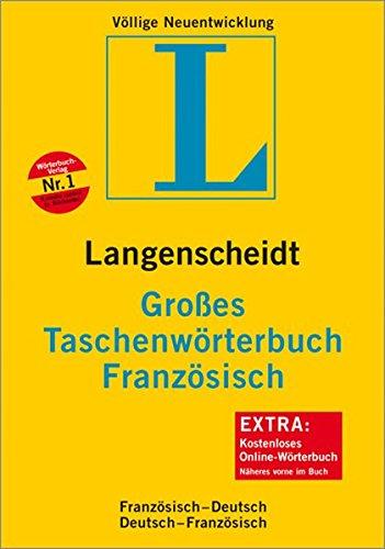 Langenscheidt Großes Taschenwörterbuch Französisch - Deutsch / Deutsch - Französich Rund 130.000 Stichwörter und Wendungen