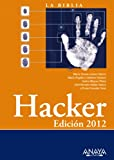 img - for La biblia del Hacker 2012 / Hacker (Spanish Edition) book / textbook / text book