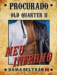 Meu inferno (Série Old-Quarter Livro 2)