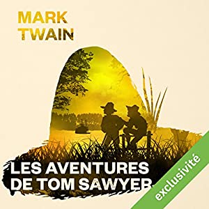 Les aventures de Tom Sawyer Audiobook