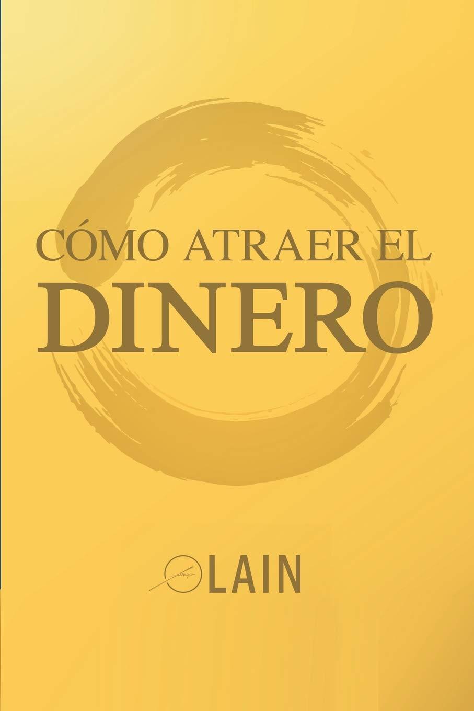 Como Atraer el Dinero (La Voz de Tu Alma): Amazon.es: Garcia Calvo ...