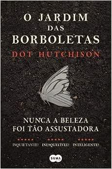 O Jardim das Borboletas - 9789896652913 - Livros na Amazon