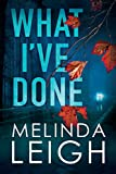 #6: What I've Done (Morgan Dane Book 4)