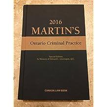 Martin's Ontario Criminal Practice 2016 Special Edition + CD Rom