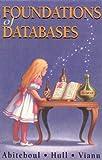 Foundations of Databases : The Logical Level, Abiteboul, Serge and Hull, Richard, 0201537710