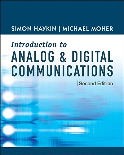 Analog Systems Digital - An Introduction to Analog and Digital Communications